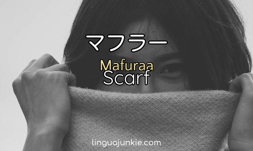 マフラー Mafuraa Scarf