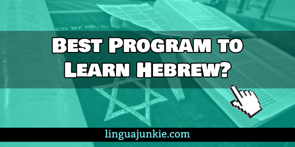 Best Program to Learn Hebrew