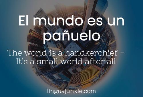 El mundo es un pañuelo