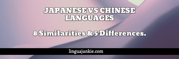 Japanese vs Chinese Language