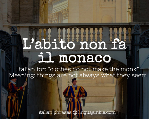 L'abito non fa il monaco