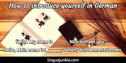 Introduce yourself in German by Linguajunkie.com