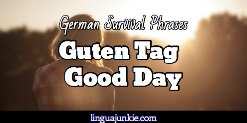 German Survival Phrases @ linguajunkie.com