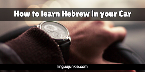 learn hebrew in your car