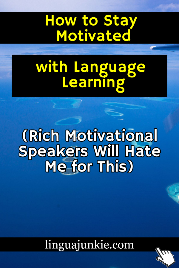 stay motivated learning language