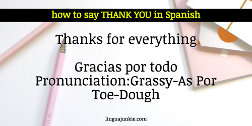 How do you say thank next in spanish