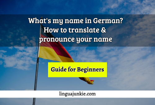 whats my name in german