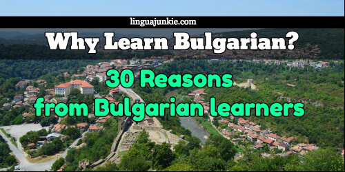 Why Learn Bulgarian