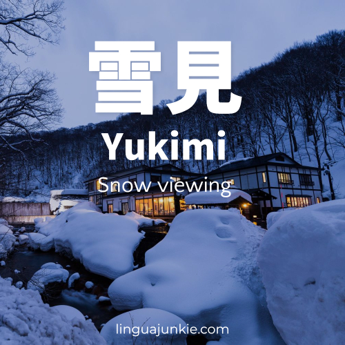 yukimi means snow viewing